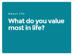 Question-3-What-do-you-value-most-in-life?